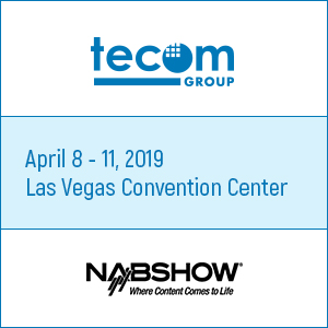 Tecom Group Goes At NAB Show 2019